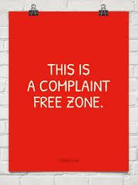 Complaint-Free Zone